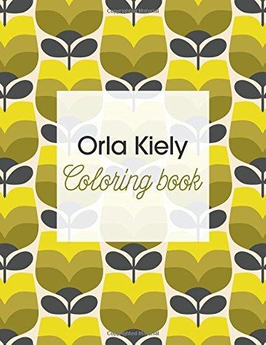 Orla Kiely Coloring Book by Orla Kiely (2016-06-14)