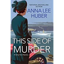 This Side of Murder (A Verity Kent Mystery, Band 1)