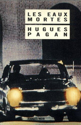 Les Eaux mortes par Hugues Pagan