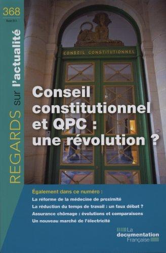 Conseil constitutionnel et QPC : une révolution ? (N.368)