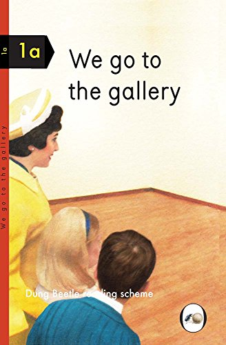 We Go To The Gallery: A Dung Beetle Learning Guide (Dung Beetle Learning 1a)
