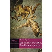 Dictionnaire du diable, des demons et sorciers