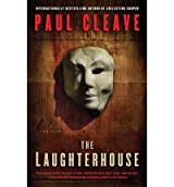 [The Laughterhouse] [by: Paul Cleave]