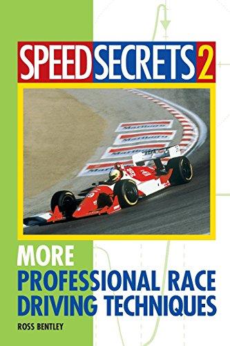 More Professional Race Driving Techniques: 2 (Speed Secrets) par Ross Bentley