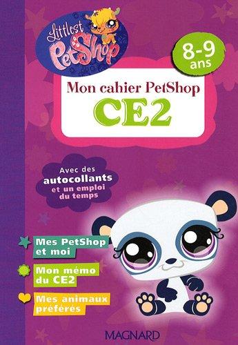 Mon cahier PetShop CE2 : 8-9 ans