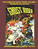 The Complete Ghost Rider: Volume 1 Readers Collection: Gwandanaland Comics #114-A:   The Original Golden Age Ghost Rider - He Protects the West From ... Black & White Version of our Great Collection