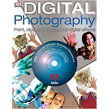 Digital Photography: Point, Click and Create by Alan Buckingham (2005-10-06)