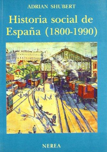 Historia social de España (1800-1990) por aavv