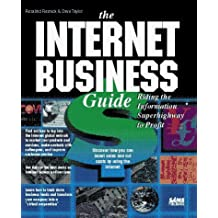 The Internet Business Guide: Riding the Information Superhighway to Profit by Rosalind Resnick (1994-07-03)