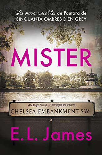 Mister (edició en català) (Catalan Edition) eBook: James, E.L. ...