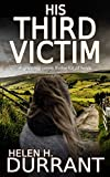 HIS THIRD VICTIM a gripping crime thriller full...