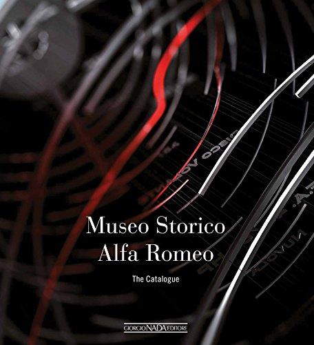 Museo storico Alfa Romeo. The catalogue. Ediz. inglese (Marche auto) por Lorenzo Ardizio