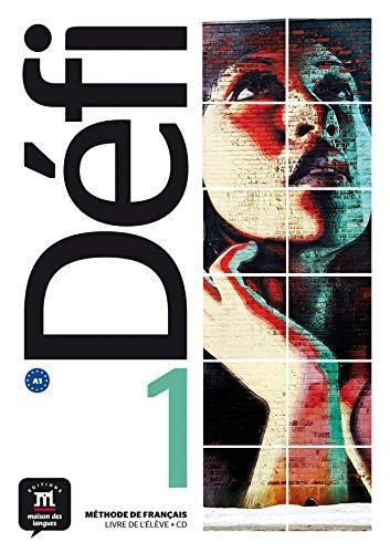 Defi: Livre de l'eleve + CD 1 (A1)