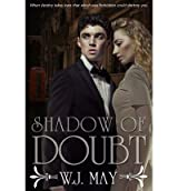 May, W J [ Shadow of Doubt ] [ SHADOW OF DOUBT ] Sep - 2013 { Paperback }