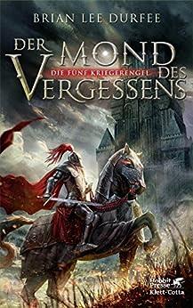Der Mond des Vergessens: Die fünf Kriegerengel 1 (German Edition) by [Durfee, Brian Lee]