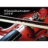 Premium Kalender 2018 · DIN A3 · Klassikzauber · Klassik · Musik · Instrumente · Edition Seelenzauber