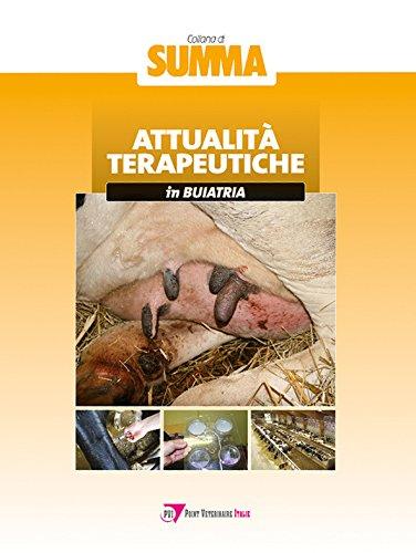 Attualità terapeutiche in buiatria (Summa. Animali da reddito) por Autori vari