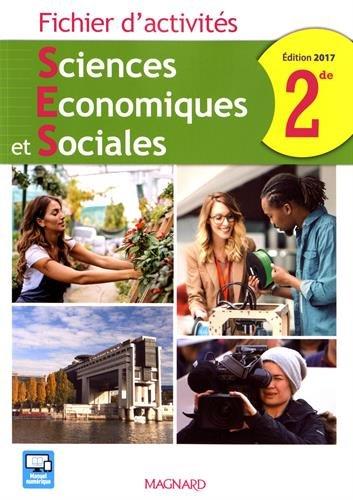 Sciences Economiques et Sociales 2de : Fichier d'activités par Collectif