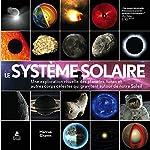 Le système solaire - Une exploration visuelle des planètes, des lunes et des autres corps célestes de Marcus Chown