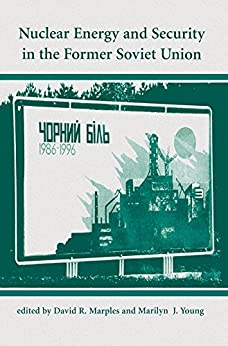 Nuclear Energy And Security In The Former Soviet Union por David R Marples epub