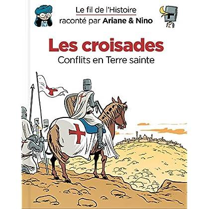 Le fil de l'Histoire raconté par Ariane & Nino - Tome 5 - Les croisades