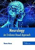 Neurology: An Evidence-based Approach