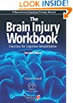 The Brain Injury Workbook: Exercises...