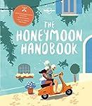 The Honeymoon Handbook: Practical tip...