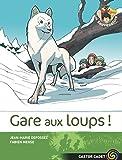 Gare Aux Loups !