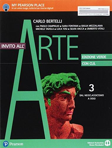 Invito all'arte. Con CLIL. Ediz. verde. Per le Scuole superiori. Con e-book. Con espansione online: 3