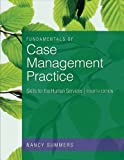 Fundamentals of Case Management Practice: Skills for the Human Services 4th by Summers, Nancy (2011) Paperback