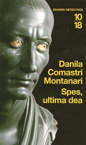 Spes, ultima dea par Danila COMASTRI MONTANARI