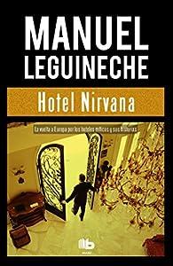 Hotel Nirvana par Manuel Leguineche