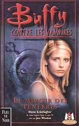 Buffy contre les vampires, tome 17 : Le miroir des ténèbres