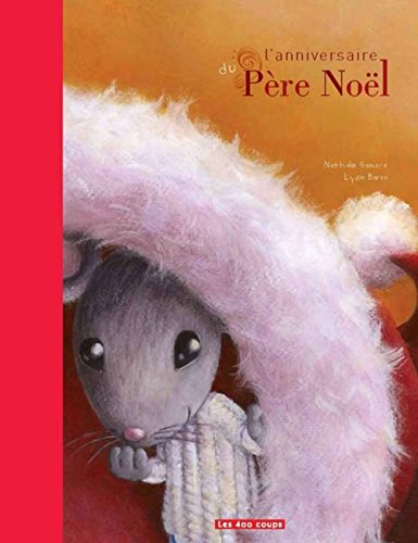 L'anniversaire du Père Noël par Nathalie Somers, Lydie Baron
