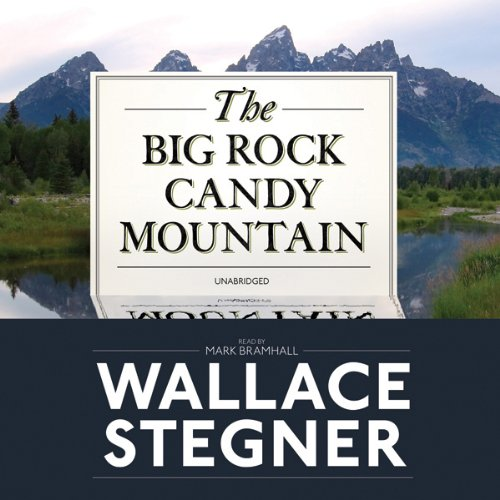 The Big Rock Candy Mountain  Audiolibri