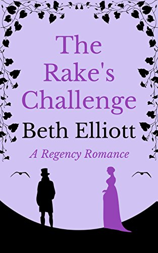 The Rake's Challenge by [Elliott, Beth]