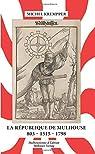 La République de Mulhouse 803-1515-1798 par Krempper