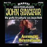 Assungas Hexensturm (John Sinclair 1716) - Jason Dark