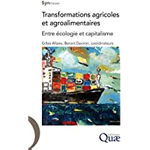 Transformations agricoles et agroalimentaires: Entre écologie et capitalisme (Synthèses)