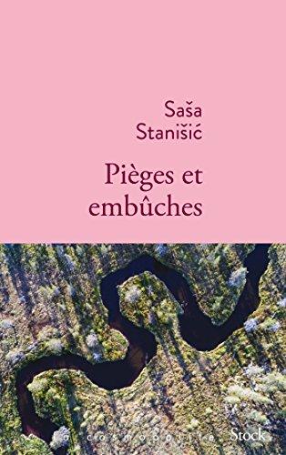 Sasa Stanisic - Pièges et embûches