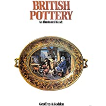 British Pottery: An Illustrated Guide