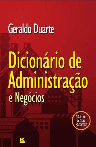Dicionário de Administração (Portuguese Edition) por Geraldo Duarte