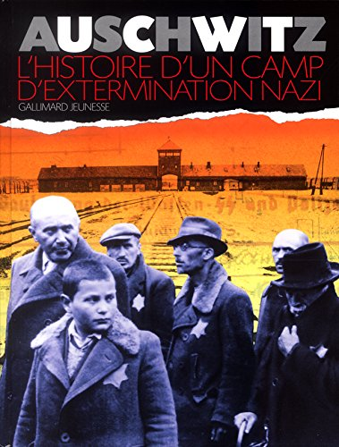 Auschwitz : L'Histoire d'un camp d'extermination nazi par Clive A. Lawton