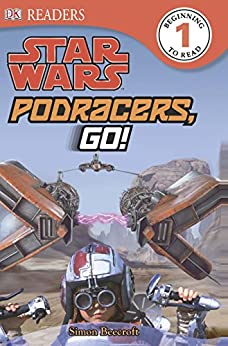 Star Wars Podracers Go! (DK Readers Level 1) by [Beecroft, Simon]