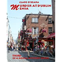 Murder at Dublin Mensa (Mensa Mystery Series Book 3)