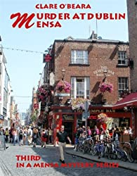 Murder at Dublin Mensa (Mensa Mystery Series Book 3)