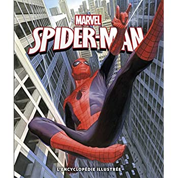 Spider-Man : L'encyclopédie illustrée