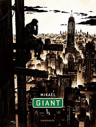 Giant. 1   Mikaël (1974-....). Auteur