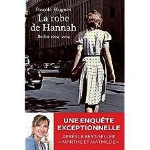La Robe de Hannah (Histoire)